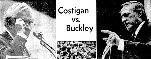 Costigan and Buckley Debate